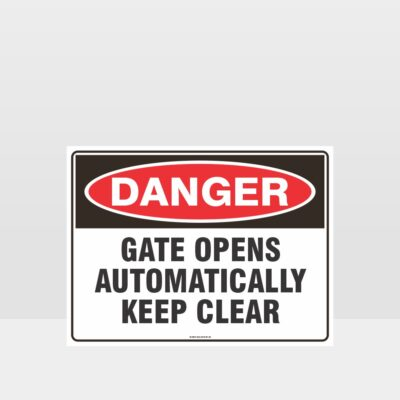 Gate Gate Opens Automatically Keep Clear SignAutomatically Keep Clear Sign