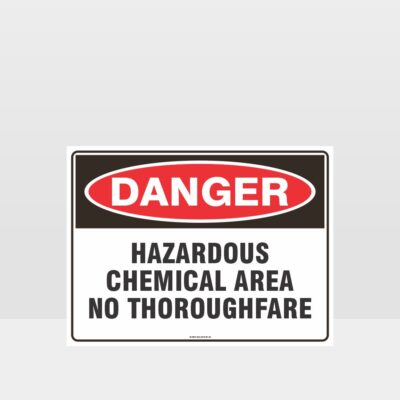 Danger Hazardous Chemical Area Sign