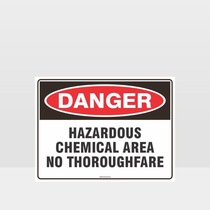 Danger Hazardous Chemical Area Sign
