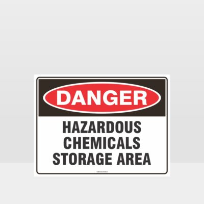 Danger Hazardous Chemicals Storage Area Sign