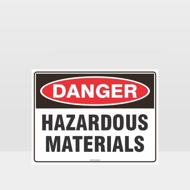 Danger Hazardous Materials Sign