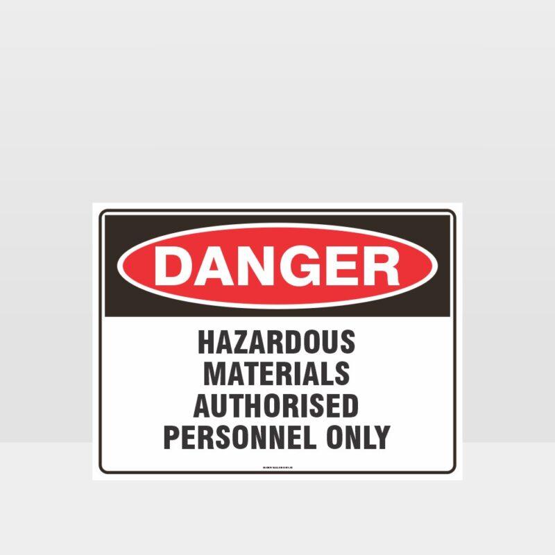 Danger Hazardous Materials Authorised Personnel Sign