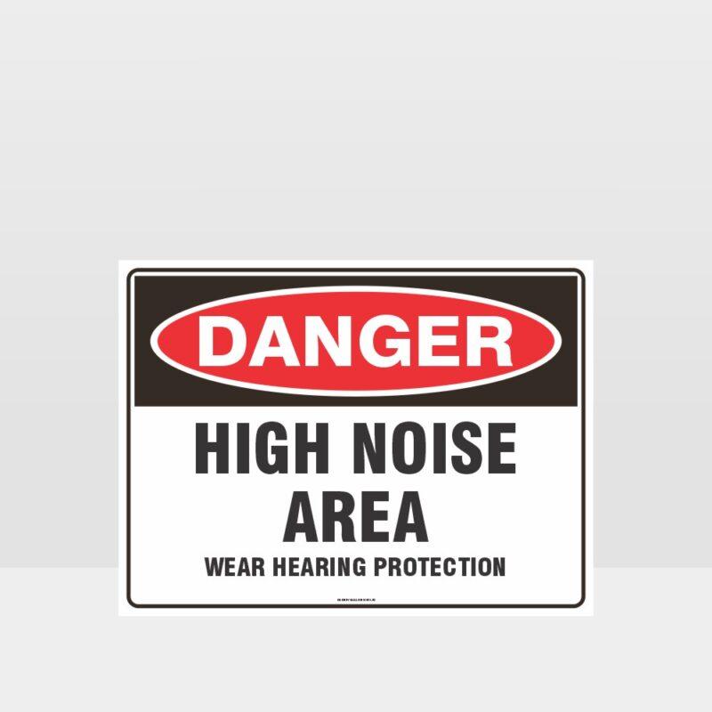 Danger High Noise Area Sign