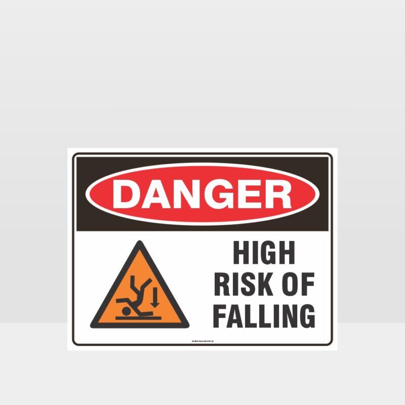 Danger High Risk Of Falling Sign