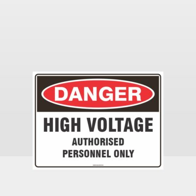 High Voltage Authorised Personnel Only Sign