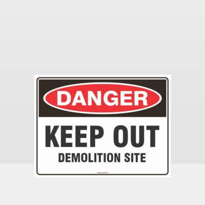 Danger Demolition Site Sign