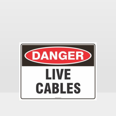 Danger Live Cables Sign