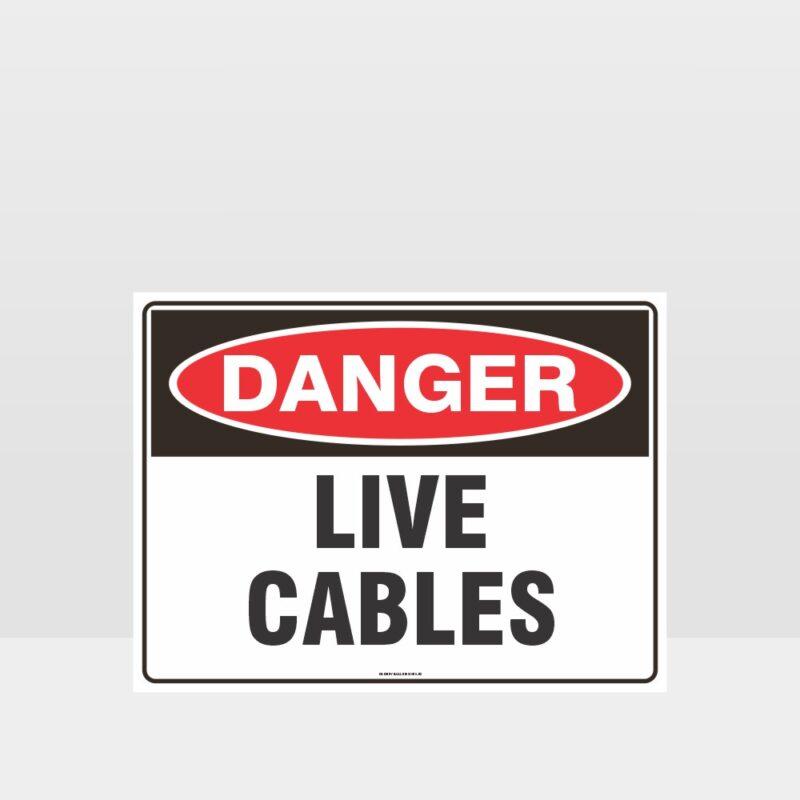 Danger Live Cables Sign