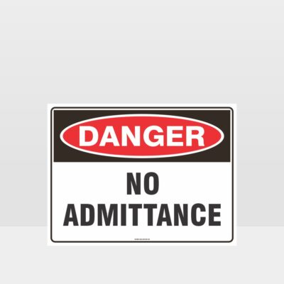 Danger No Admittance Sign