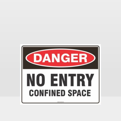 Danger No Entry Confined Space Sign