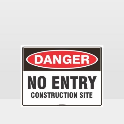 Danger No Entry Construction Site Sign