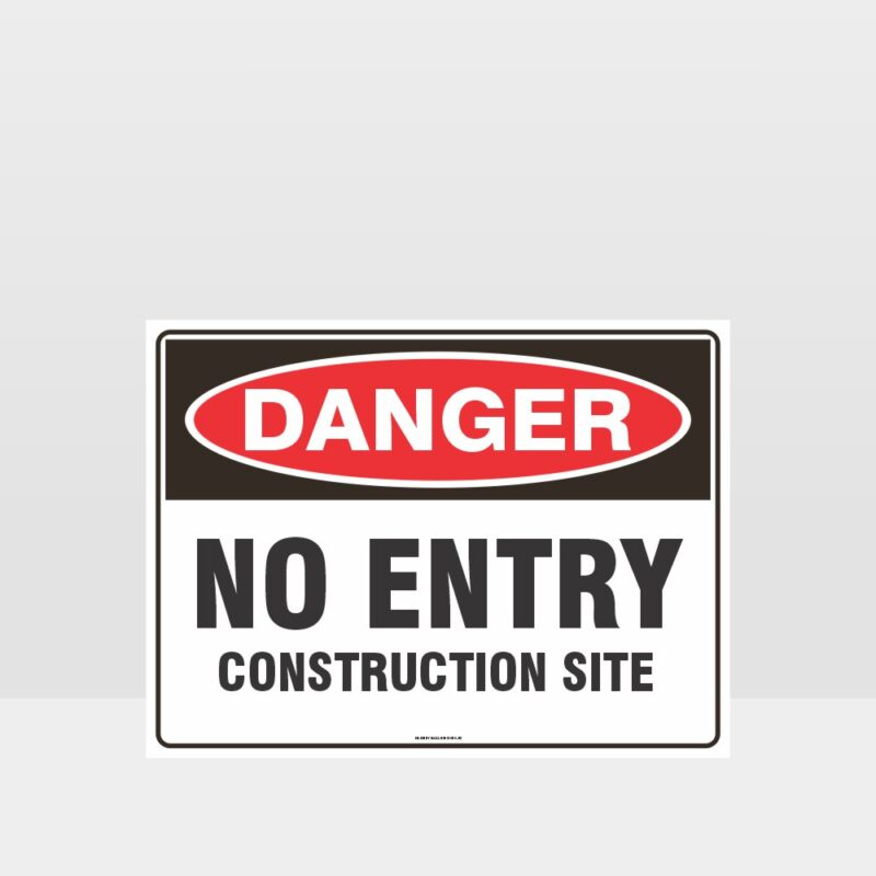 Danger No Entry Construction Site Sign