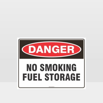 Danger No Smoking Fuel Storage Sign
