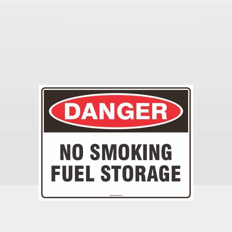 Danger No Smoking Fuel Storage Sign