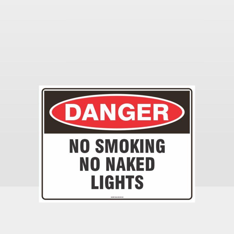 Danger No Smoking No Naked Lights Sign