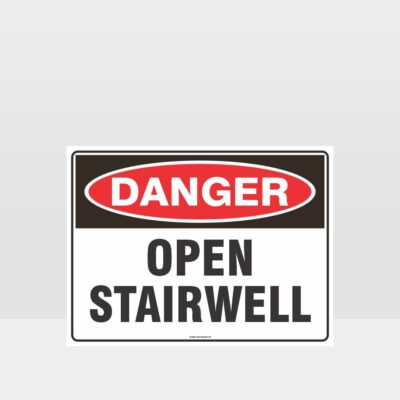 Danger Open Stairwell Sign