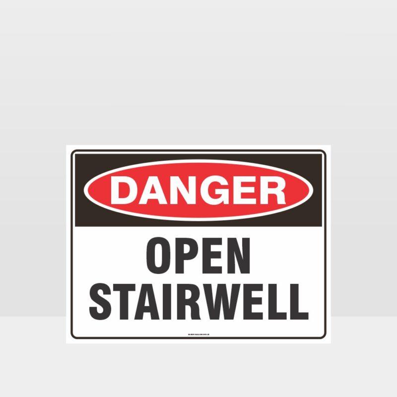 Danger Open Stairwell Sign
