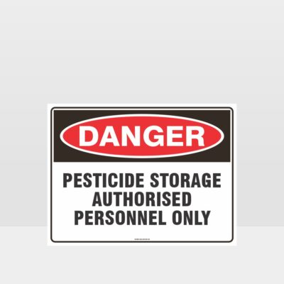 Danger Pesticide Storage Authorised Personnel Only Sign