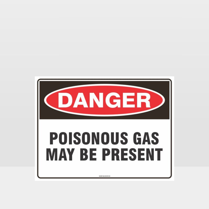 Danger Poisonous Gas May Be Present Sign