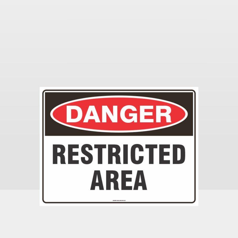 Danger Restricted Area Sign