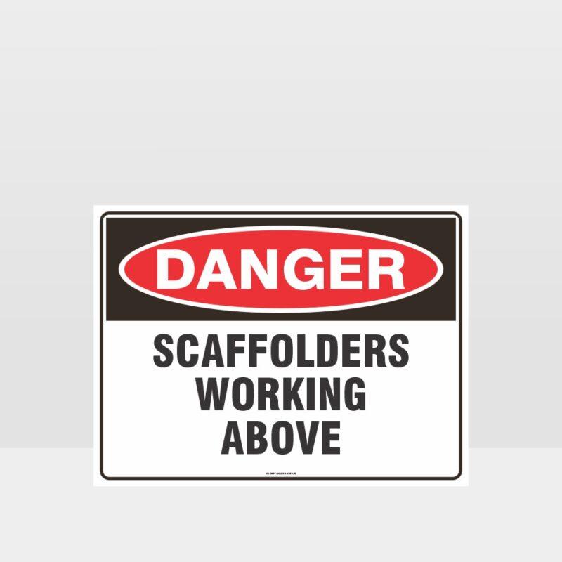 Danger Scaffolders Working Above Sign