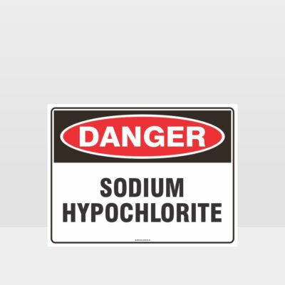 Danger Sodium Hypochlorite Sign