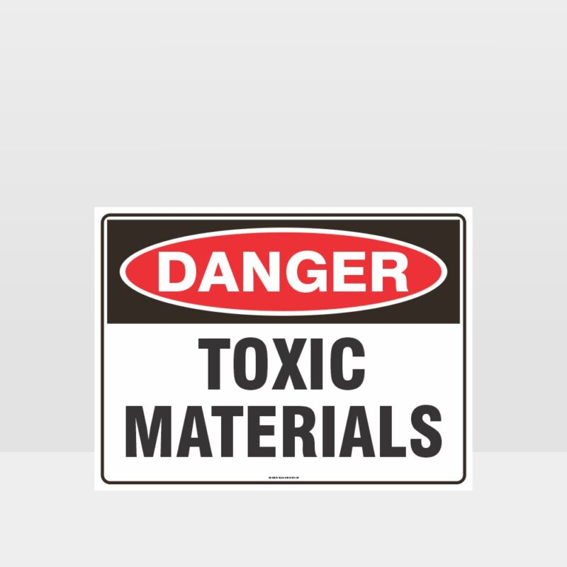 Danger Toxic Materials Sign