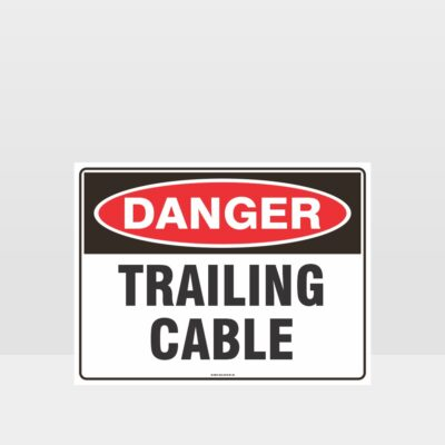 Danger Trailing Cable Sign