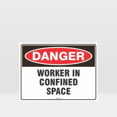 Danger Worker In Confined Space Sign