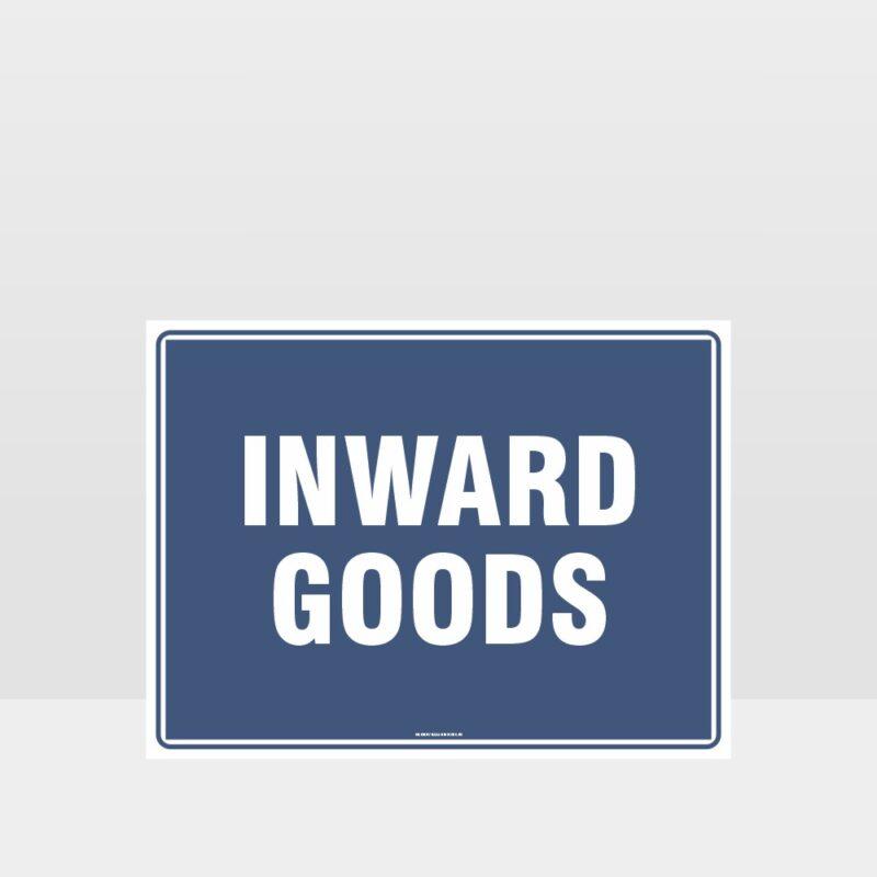 Inward Goods Sign