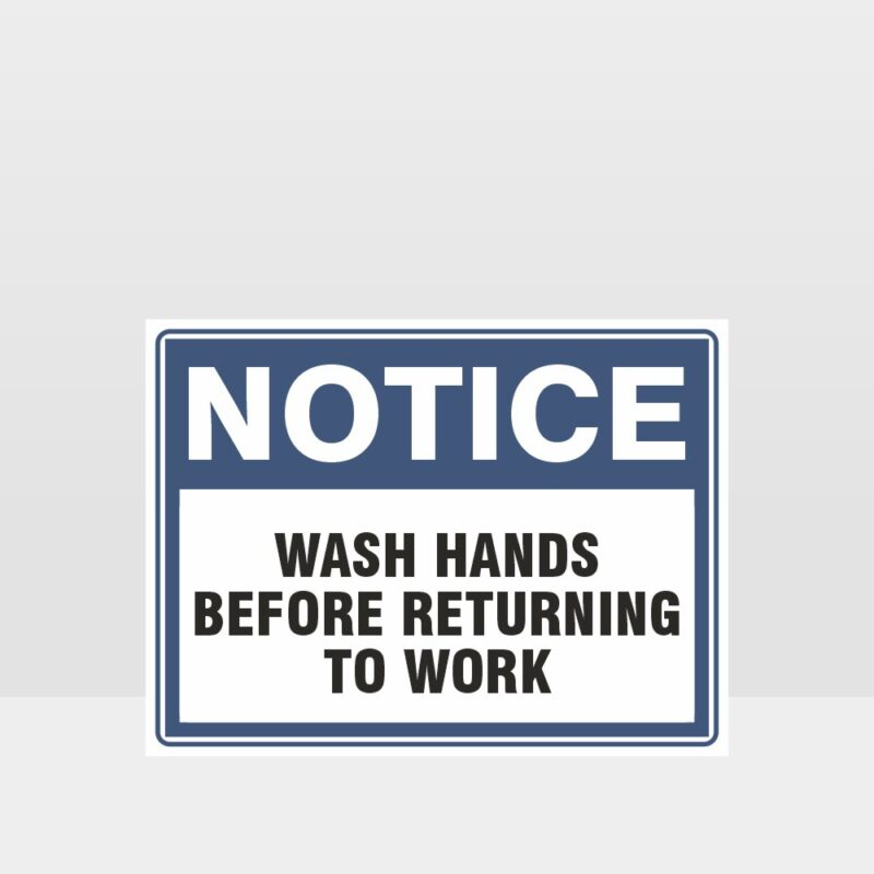 Wash Hands Before Returning To Work Sign