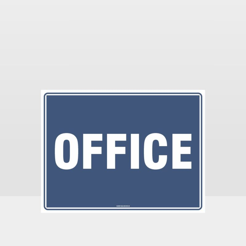 Notice Office Sign