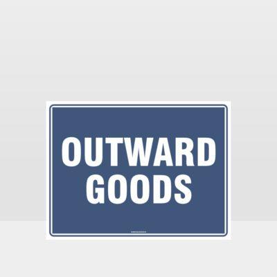 Outward Goods Sign