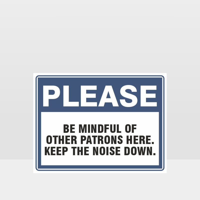 Keep The Noise Down Sign