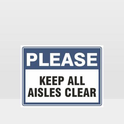 Keep All Aisles Clear Sign