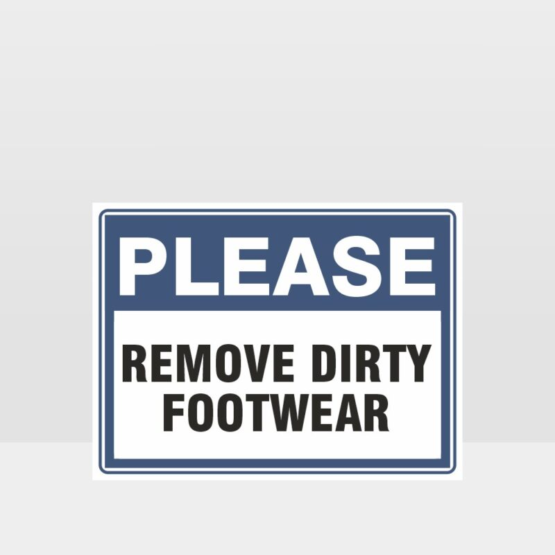 Remove Dirty Footwear Sign