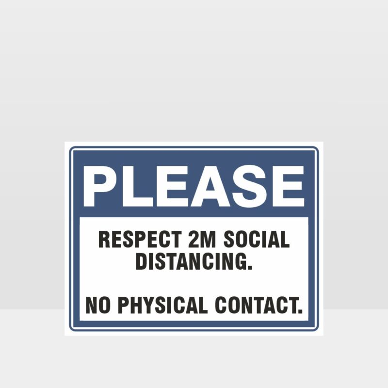 Please Respect 2M Social Distancing Sign