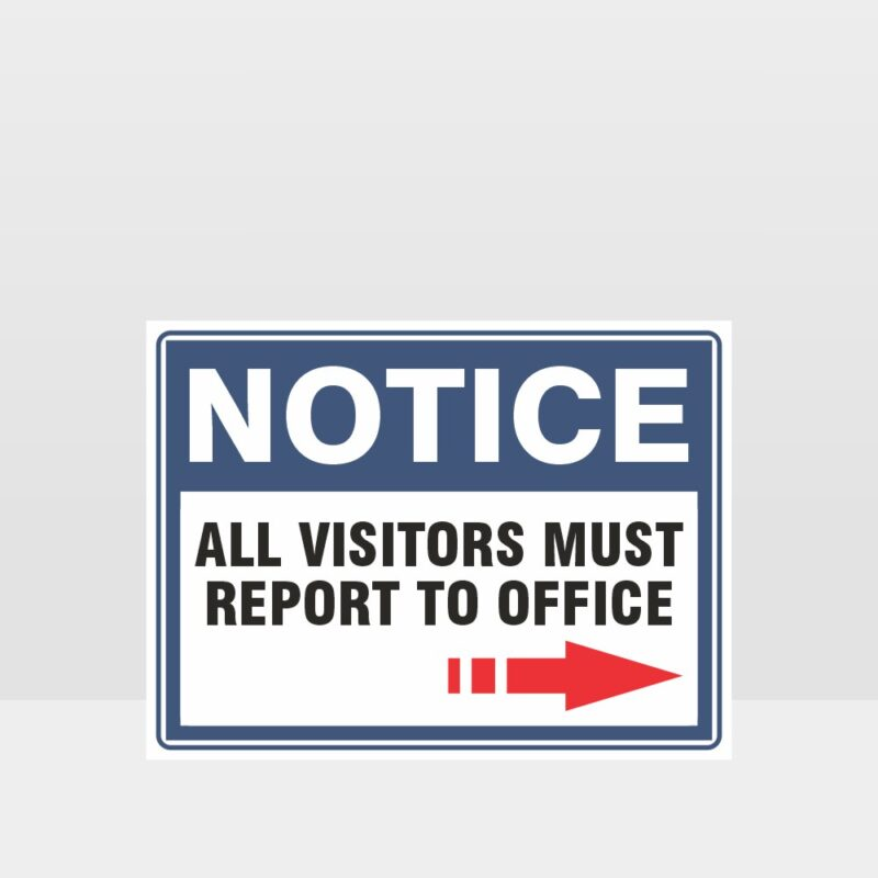 Report To Office Sign