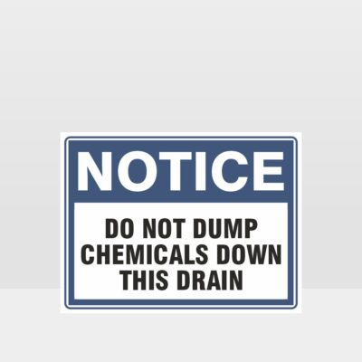 Do Not Dump Chemicals Sign