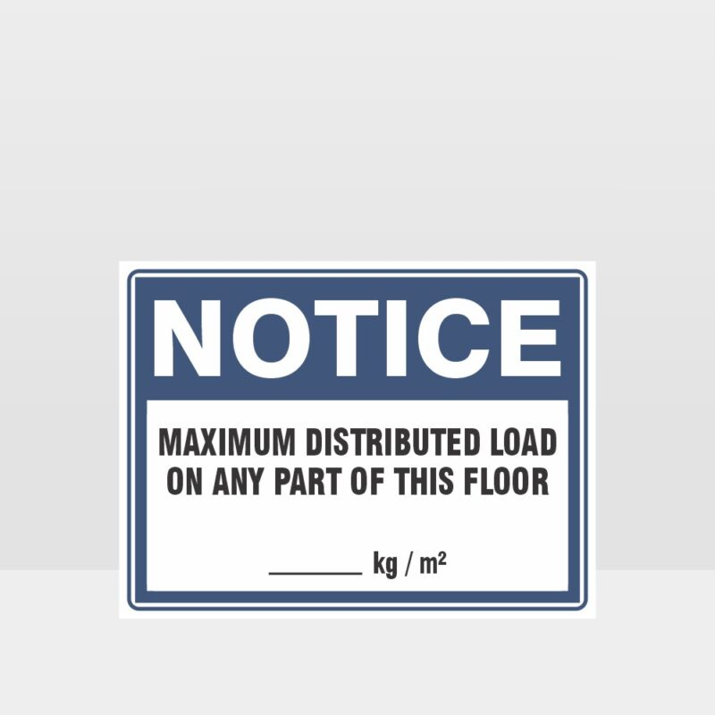 Maximum Distributed Load Sign