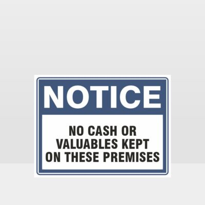 No Cash On These Premises Sign