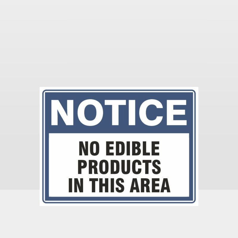 No Edible Products In This Area Sign