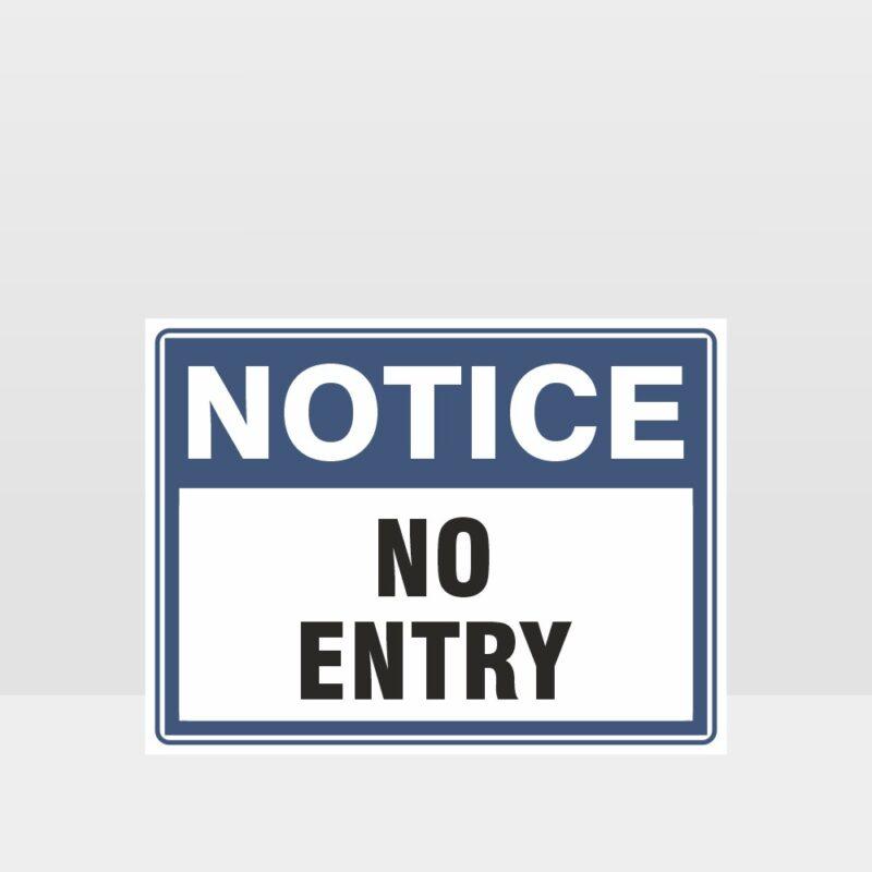 Notice No Entry Sign