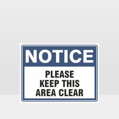 Please Keep This Area Clear Sign
