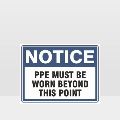 PPE Must Be Worn Beyond This Point Sign