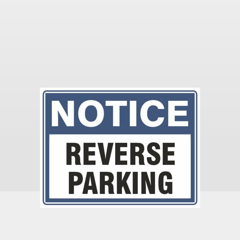 Reverse Parking Sign