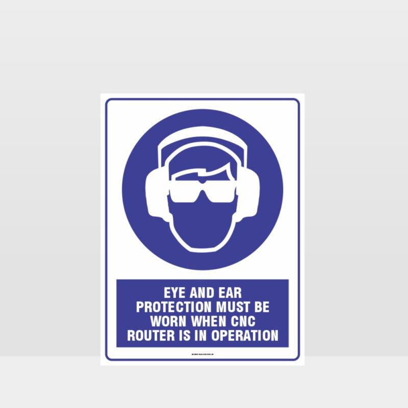 Mandatory Eye And Ear Protection Sign