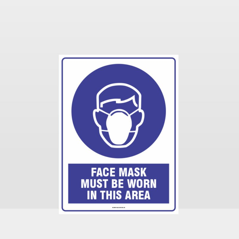 Mandatory Face Mask Must Be Worn In This Area Sign
