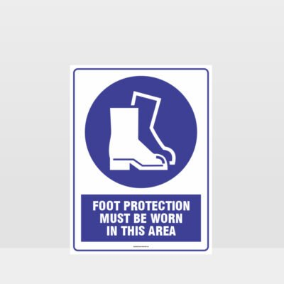 Mandatory Foot Protection Must Be Worn In This Area Sign