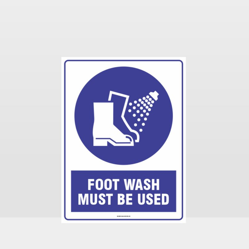 Mandatory Foot Wash Must Be Used Sign